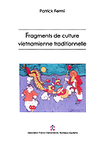 Fragments de culture vietnamienne traditionnelle - P. Fermi